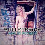 "Billboard Magazine Emerging Artist Ashley Puckett Has ""Bulletproof"" Birthday With New Single Release"
